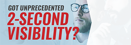 Got unprecendented 2-second visibility?