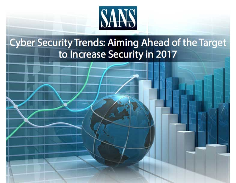 SANS Cyber Security Trends: Aiming Ahead of the Target to Increase Security in 2017 cover page