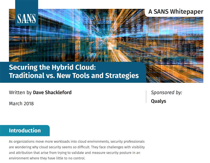 Securing the Hybrid Cloud: Traditional vs  New Tools and Strategies
